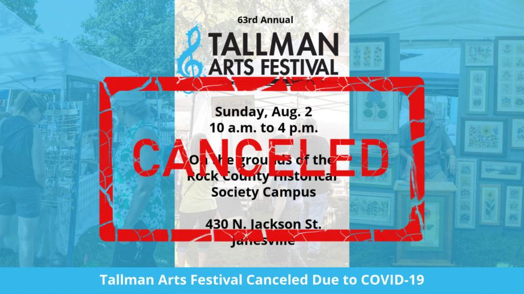 2020 Tallman Arts Festival Canceled