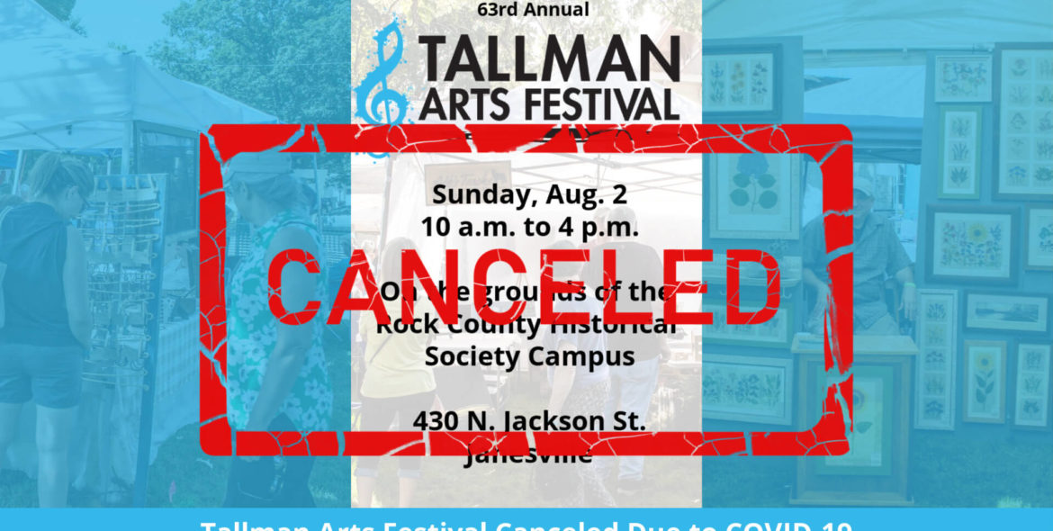 2020 Tallman Arts Festival Canceled
