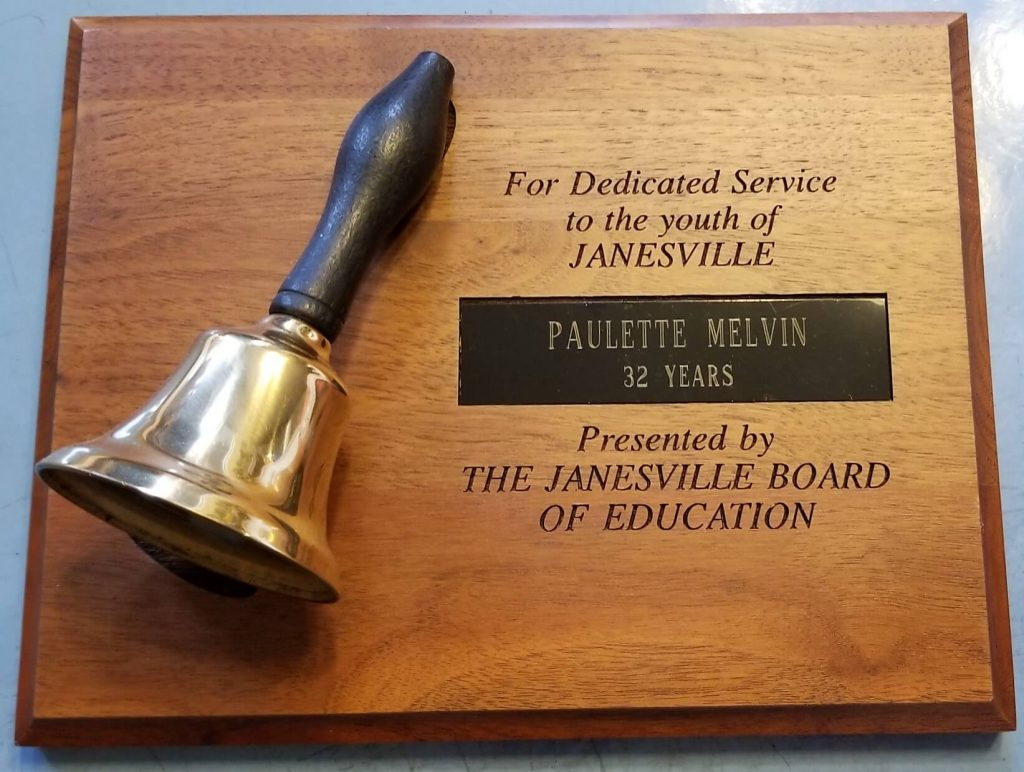 A plaque for Paulette from the Janesville Board of Education