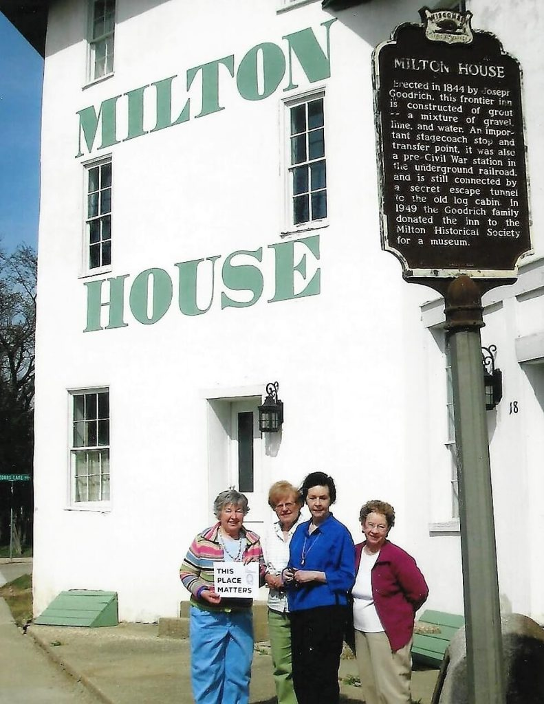 In 2010 at the Milton House. L to R - Pat Wagner, Paulette Melvin, Mary Putsch, Joan Steinmetz