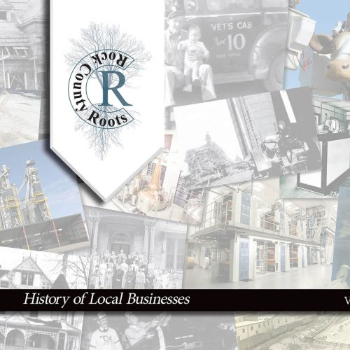Rock River Roots Vol 1: History of Local Businesses